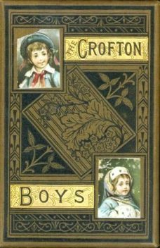 The Crofton Boys, Harriet Martineau