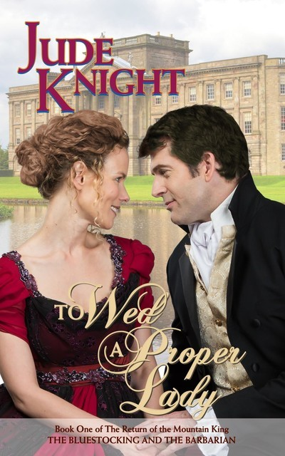 To Wed a Proper Lady, Jude Knight