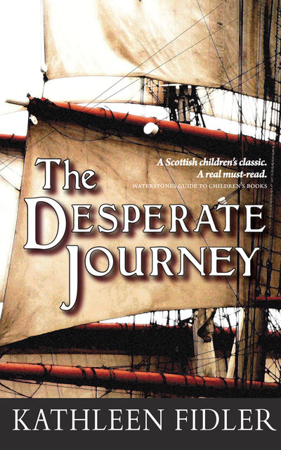 The Desperate Journey, Kathleen Fidler