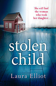 Stolen Child, Laura Elliot