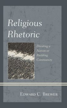 Religious Rhetoric, Edward C. Brewer