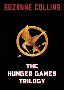 The Hunger Games Trilogy, Suzanne Collins