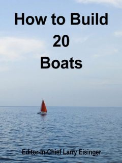 How to Build 20 Boats, Editor-In-Chief Larry Eisinger