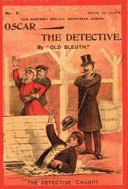 Oscar the Detective / Or, Dudie Dunne, The Exquisite Detective, Harlan Page Halsey