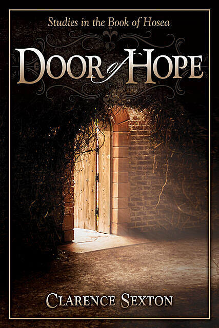 The Door of Hope, Clarence Sexton