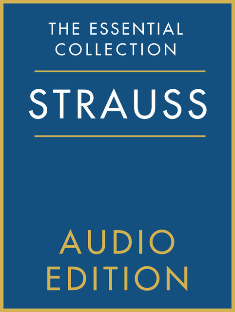 The Essential Collection: Strauss Gold, Chester Music