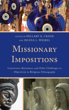 Missionary Impositions, Hillary K. Crane