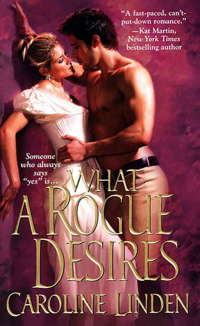 What a Rogue Desires, Caroline Linden