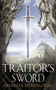 The Traitor's Sword: The Sangreal Trilogy Two, Jan Siegel