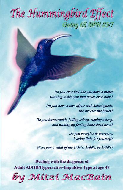 The Hummingbird Effect, Mitzi MacBain