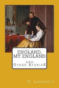 England My England, David Herbert Lawrence