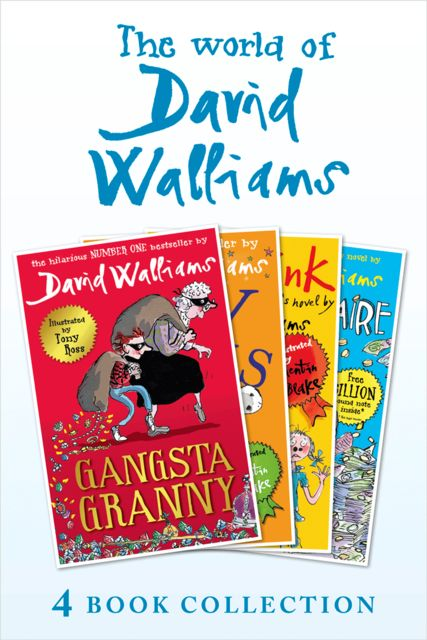 The World of David Walliams 4 Book Collection (The Boy in the Dress, Mr Stink, Billionaire Boy, Gangsta Granny), David Walliams