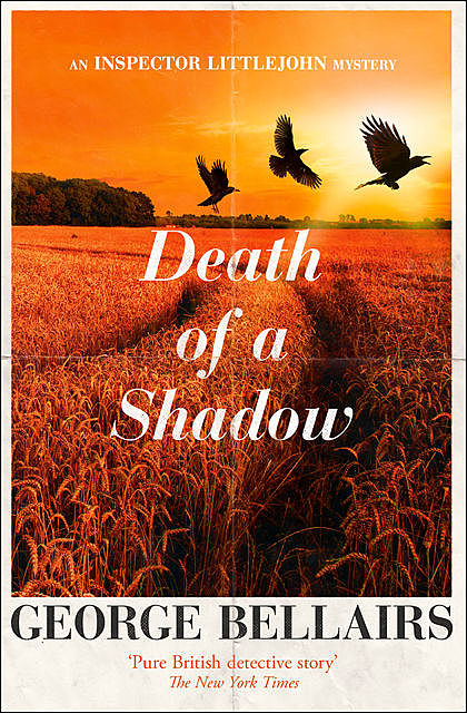 Death of a Shadow, George Bellairs