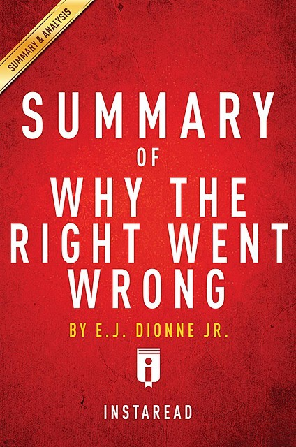 Summary of Why the Right Went Wrong, Instaread