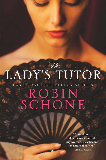 The Lady's Tutor, Robin Schone