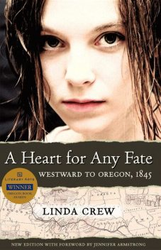 A Heart for Any Fate, Linda Crew