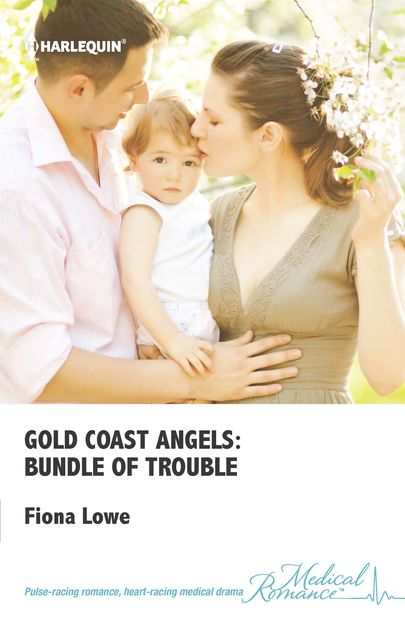 Gold Coast Angels: Bundle of Trouble, Fiona Lowe