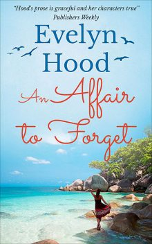An Affair to Forget, Evelyn Hood