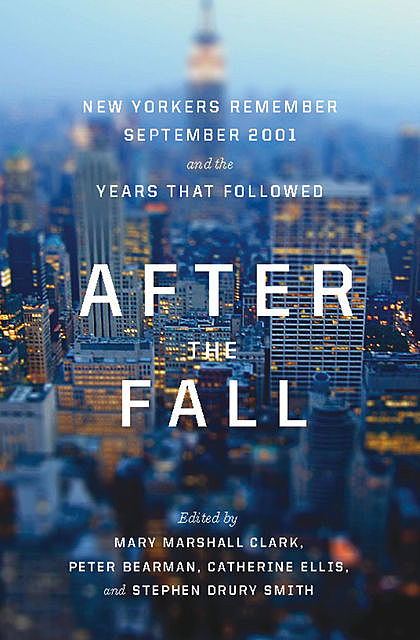 After the Fall, Stephen Smith, Catherine Ellis, Mary Clark, Peter Bearman