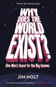 Why Does the World Exist?, Jim Holt