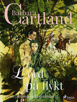 Lord på flykt, Barbara Cartland