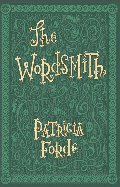 The Wordsmith, Patricia Forde