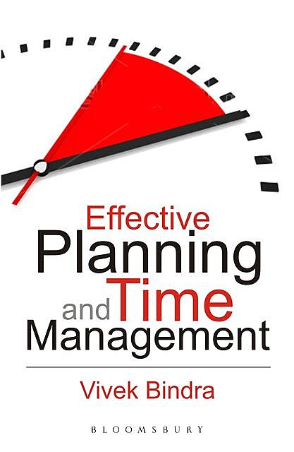 Effective Planning and Time Management, Vivek Bindra
