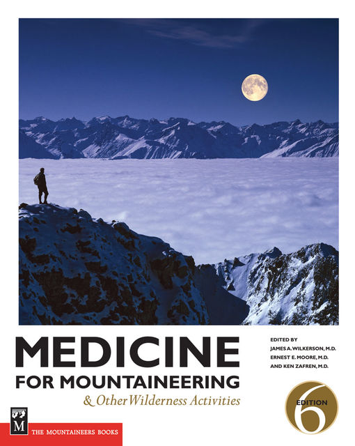 Medicine for Mountaineering, James A.Wilkerson
