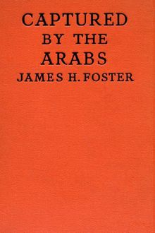 Captured by the Arabs, James Foster