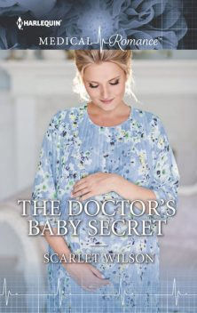 The Doctor's Baby Secret, Scarlet Wilson