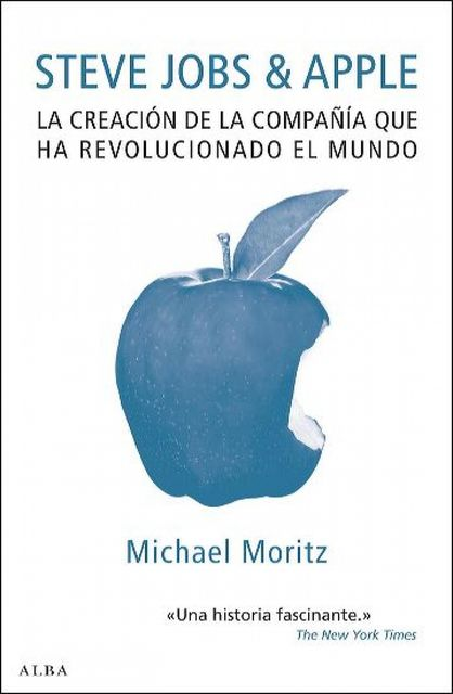 Steve Jobs & Apple, Michael Moritz