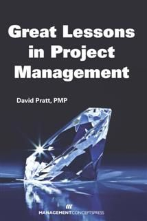 Great Lessons in Project Management, David Pratt