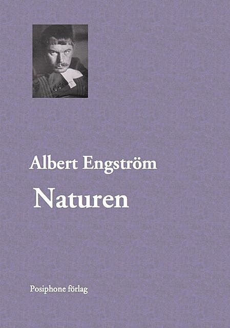 Naturen, Albert Engström