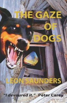 The Gaze of Dogs, Leon Saunders