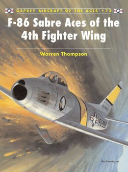 F-86 Sabre Aces of the 4th Fighter Wing, Warren Thompson