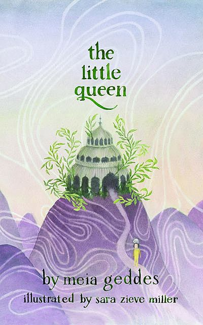 The Little Queen, Meia Geddes