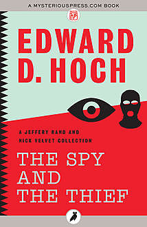 The Spy and the Thief, Edward D.Hoch