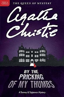 By the Pricking of My Thumbs, Agatha Christie