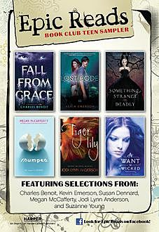 Epic Reads Book Club Sampler, Suzanne Young, Susan Dennard, Megan McCafferty, Kevin Emerson, Charles Benoit, Jodi Lynn Anderson