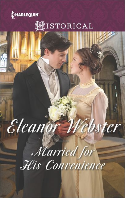 Married for His Convenience, Eleanor Webster