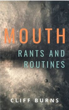 Mouth, Cliff Burns