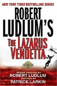 Covert One 5 - The Lazarus Vendetta, Robert Ludlum