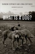 What Is a Dog, Raymond Coppinger