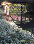 The Book of Awakening: Images and Words That Uplift the Human Spirit, Paul Stewart