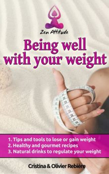 Being well with your weight, Cristina Rebiere, Olivier Rebiere