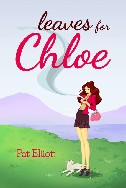 Leaves for Chloe, Pat Elliott