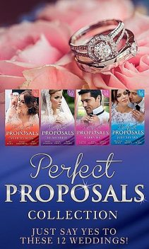 Perfect Proposals Collection, Kathie DeNosky, Lindsay Armstrong, Natalie Anderson, Catherine Mann, Kate Hardy, Charlotte Phillips, Jessica Steele, Mira Lyn Kelly, Lynne Marshall, Ally Blake