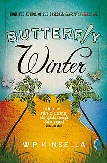 Butterfly Winter, W.P.Kinsella