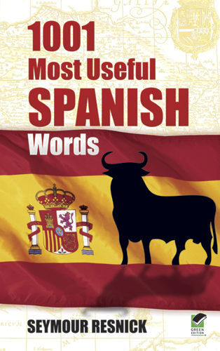 1001 Most Useful Spanish Words, Seymour Resnick