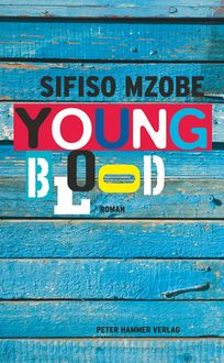 Young Blood, Sifiso Mzobe